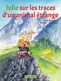 Julie Sur Les Traces D'un Animal Etrange