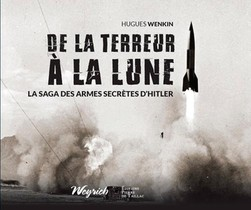 De La Terreur A La Lune ; La Saga Des Armes Secrete