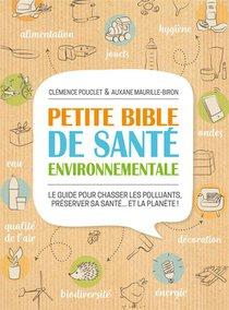 Petite Bible De Sante Environnementale