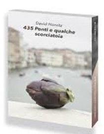 David Horvitz 435 Ponti E Qualche Scorciatoia (francais) /francais