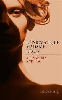 L'enigmatique Madame Dixon