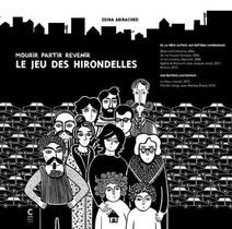 Le Jeu Des Hirondelles ; Mourir Partir Revenir
