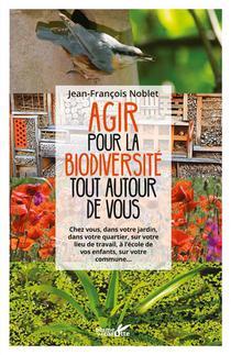 Agir Pour La Biodiversite Tout Autour De Soi
