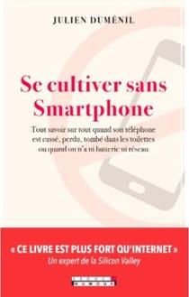 Se Cultiver Sans Smartphone