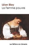 La Femme Pauvre (edition De Reference)