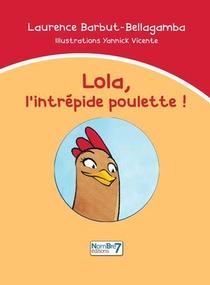 Lola, L'intrepide Poulette !