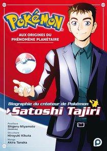 Biographie Officielle Du Createur De Pokemon, Satoshi Tajiri