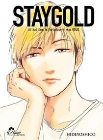 Stay Gold - Tome 03 - Livre (manga) - Yaoi - Hana Collection