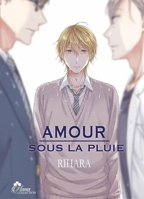 Amour Sous La Pluie - Livre (manga) - Yaoi - Hana Collection