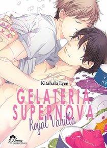 Royal Vanilla (suite De Gelateria Supernova) - Livre (manga) - Yaoi - Hana Collection