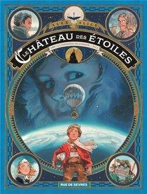Le Chateau Des Etoiles T.1 ; 1869, La Conquete De L'espace