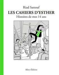 Les Cahiers D'esther T.5 ; Histoires De Mes 14 Ans