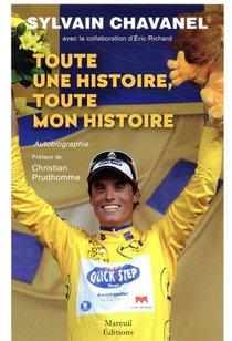 Toute Une Histoire, Toute Mon Histoire ; Autobiographie