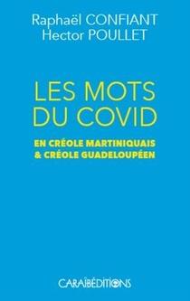 Les Mots Du Covid En Creole Martiniquais Et Creole Guadeloupeen