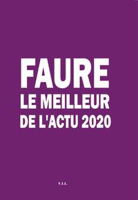 Faure Le Meilleur De L'actu 2020
