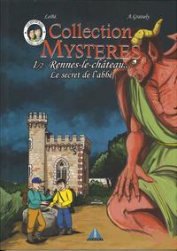 Collection Mysteres - T01 - Rennes Le Chateau Le Secret De L'abbe