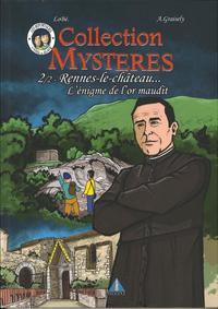 Collection Mysteres - T02 - Rennes Le Chateau L'enigme De L'or Maudit