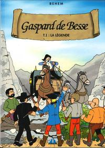 Gaspard De Besse Tome 1 La Legende