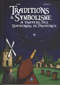 Traditions Et Symbolisme T1
