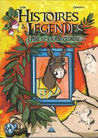Histoires Et Legendes L'ane Abecedaire T2
