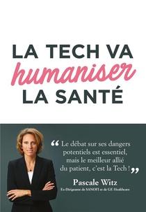 La Tech Va Humaniser La Sante