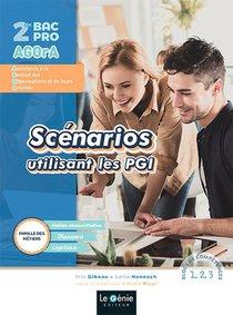 2nde Famille Metiers De La Gestion Ad, Du Transport Et De La Logistique Scenarios Utilisant Les Pgi
