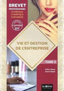Vie Et Gestion De L'entreprise Tome 2 : Bp Esthetique-cosmetique-parfumerie