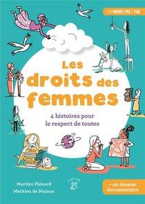 Les Droits Des Femmes ; 4 Histoires Pour Le Respect De Toutes