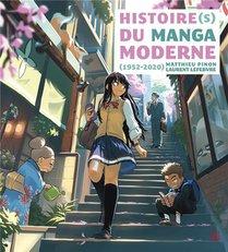 Histoire(s) Du Manga Moderne ; 1952-2020