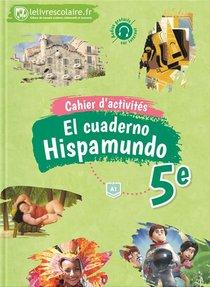Cahier D'activites Espagnol 5e - Hispamundo, Edition 2017