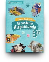 Cahier D'activites Espagnol 3e - Hispamundo, Edition 2017
