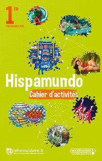 Espagnol 1re, Cahier D'activites, Edition 2019