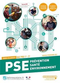 Prevention Sante Environnement 1ere Et Tle Bac Pro