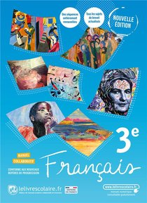 Francais 3e, Manuel Papier, Edition 2021