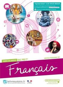 Francais Tle Bac Pro, Manuel Eleve, Edition 2021