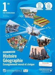 Histoire Geographie Emc 1ere Techno, Manuel Eleve, Edition 2021
