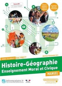 Histoire Geographie Emc Tle Bac Pro, Manuel Eleve, Edition 2021