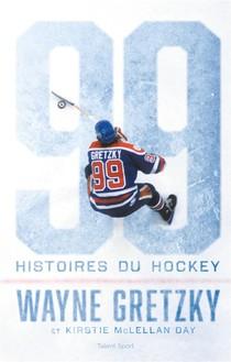 99 Histoires Du Hockey