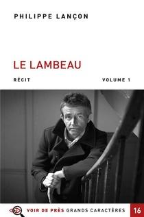 Le Lambeau - 2 Volumes
