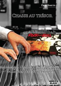Chasse Au Tresor - 70 Disques Des 70's A Cote Desquels Vous Etes Peut-etre Passes...
