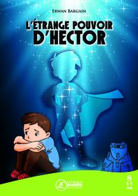 L'etrange Pouvoir D'hector
