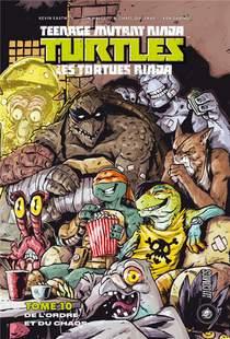 Les Tortues Ninja - Tmnt T.10 ; L'ordre Du Chaos