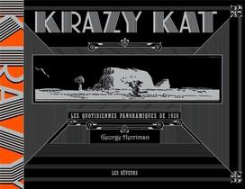 Krazy Kat ; Les Quotidiennes Panoramiques De 1920
