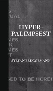 Hyper-palimpsest