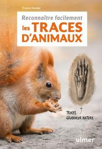 Reconnaitre Facilement Les Traces D'animaux ; Traces Grandeur Nature
