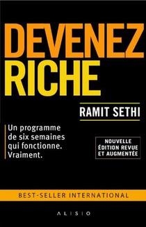 Devenez Riche ! Un Programme De Six Semaines Qui Fonctionne Vraiment (edition 2020)