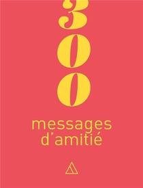 300 Messages D'amitie
