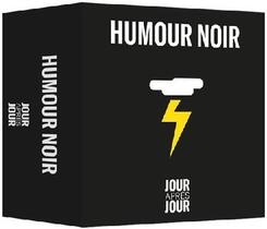 Jour Apres Jour ; Humour Noir