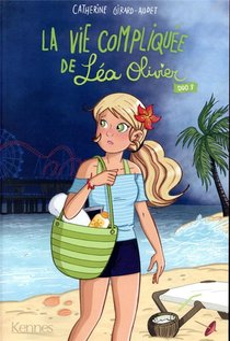 La Vie Compliquee De Lea Olivier ; Integrale Vol.3 ; T.5 Et T.6 ; Duo 3