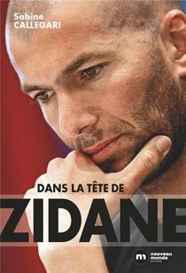 Dans La Tete De Zidane